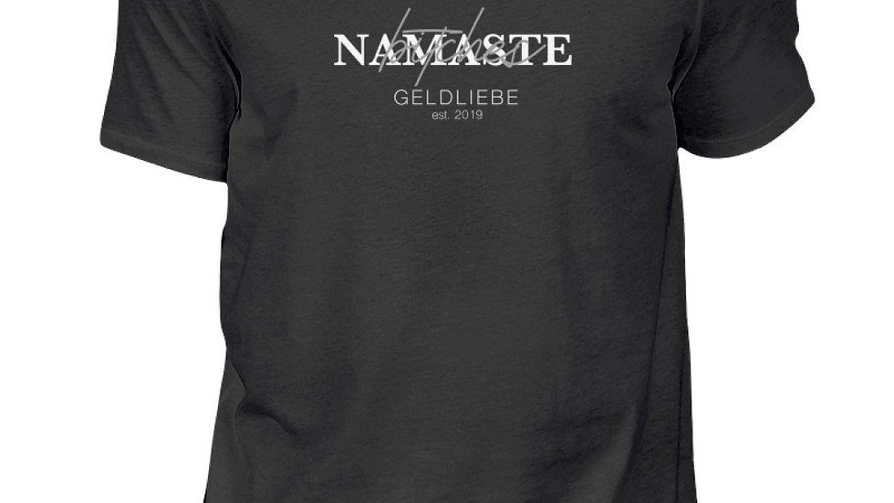 """GELDLIEBE """"NAMASTE Bitches Print""""  - Herren Shirt"""