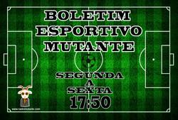 Boletim Esportivo Mutante - BEM