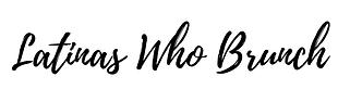 Latinas Who Brunch Logo.png