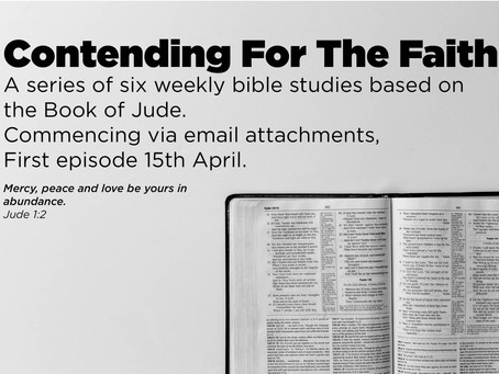 Contending For The Faith - A 6 Week Bible Study
