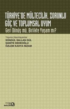 """""""Türkiye'de Mültecilik, Zorunlu Göç ve Toplumsal Uyum"""" kitabı çıktı"""