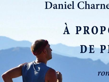 """""""A propos de Pre"""", le nouveau roman de Daniel Charneux"""
