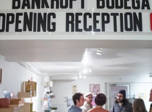 Bankrupt Bodega PG&H Opening Reception