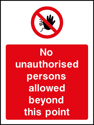 No Unauthorised Persons Beyond This Point - Portrait