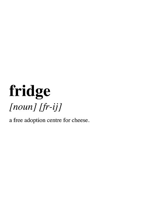 What is a Fridge?
