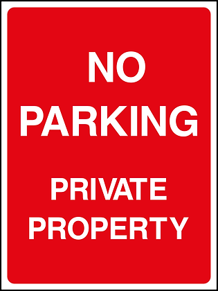 No Parking - Private Property