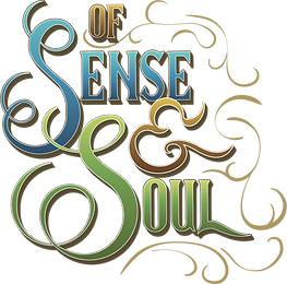 Of Sense and Soul