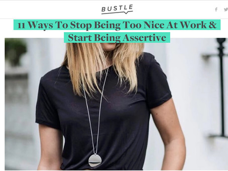 Being Assertive At Work! (on Bustle)