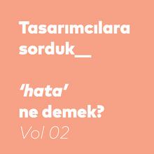 `Hata` senin için ne demek?   Vol. 02