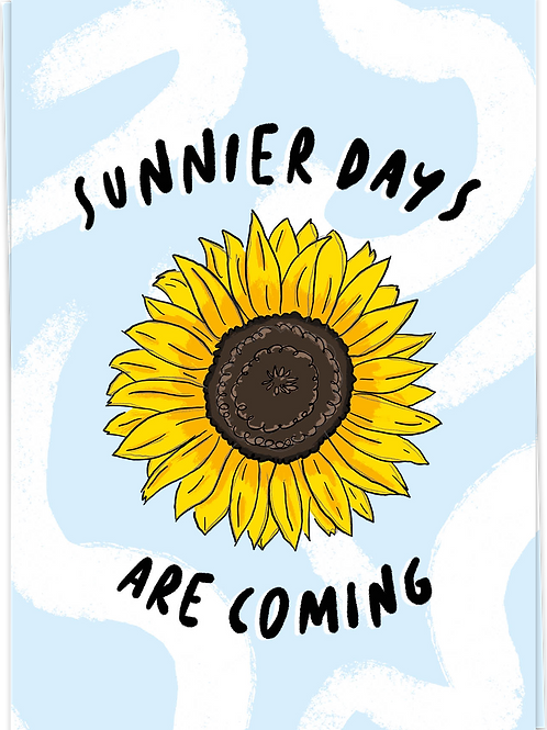 Sunnier days are coming
