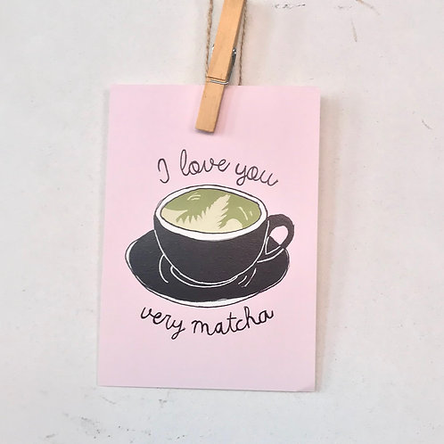 I love you very matcha!