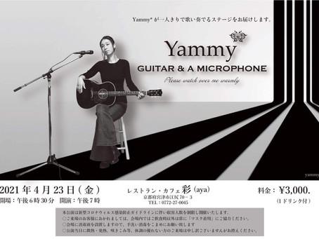 Yammy* GUITAR & A MICROPHONE @京都府宮津市 レストラン・カフェ彩(aya)