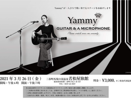 Yammy* GUITAR & A MICROPHONE @若松屋旅館