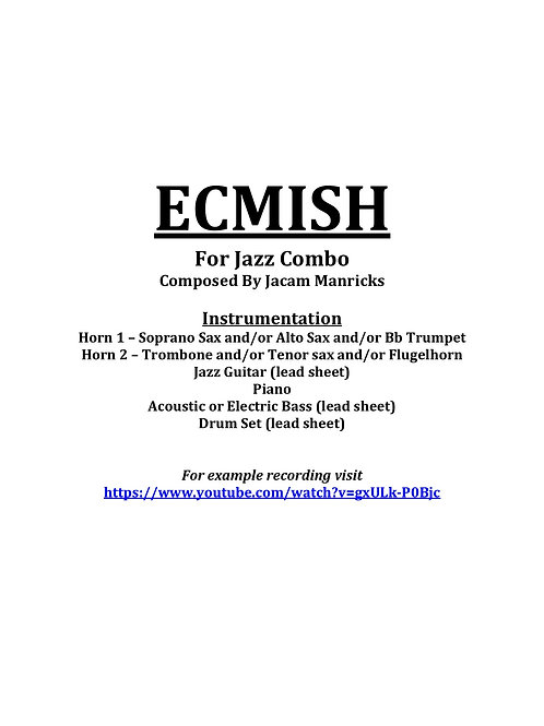 ECMISH - For 2 horns and Rhythm Section