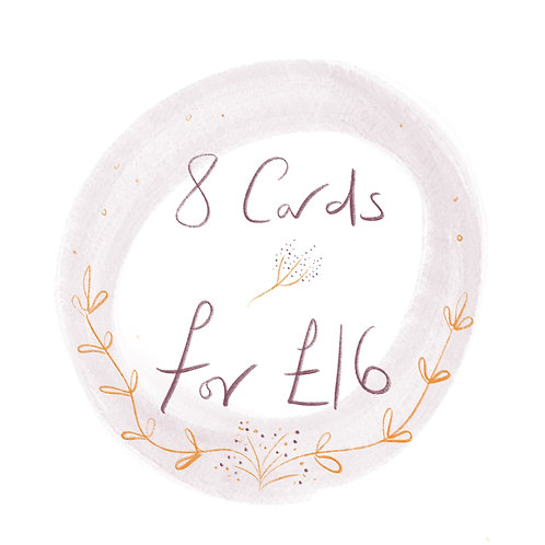 Buy 8 cards for £16!