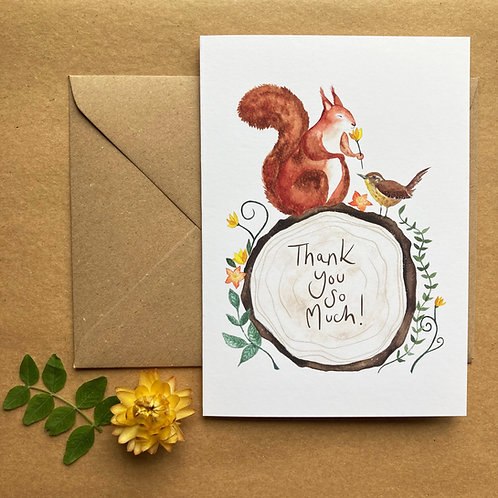 Thank You You So Much!  - Squirrel and Wren Card