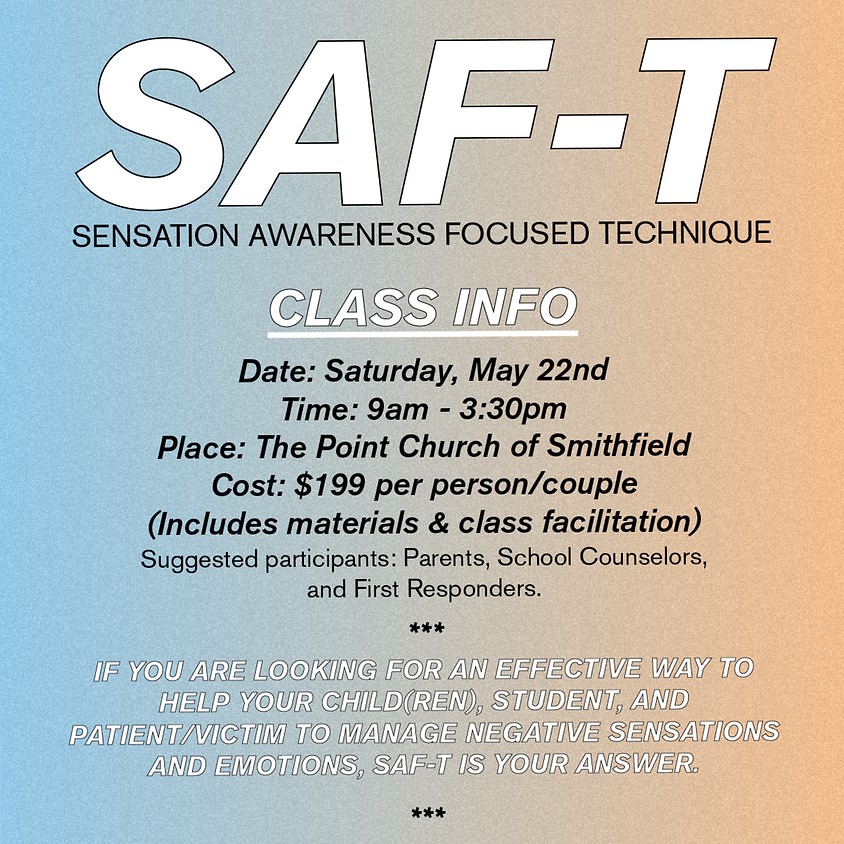 SAF-T Sensation Awareness Focused Technique Class