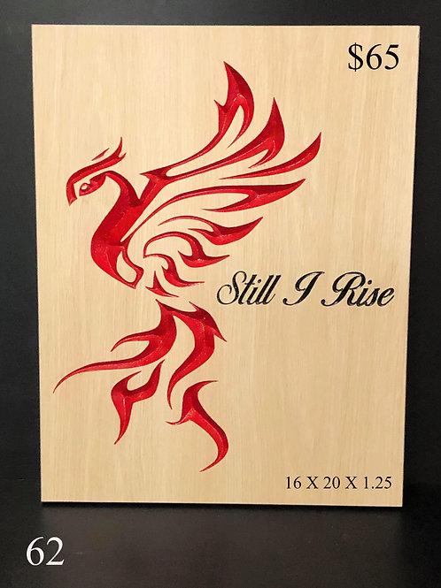 Still I Rise - Phoenix