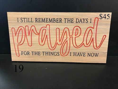 The Days I Prayed