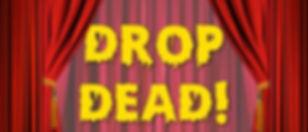 Drop_Dead_flyer_t750x550.jpg