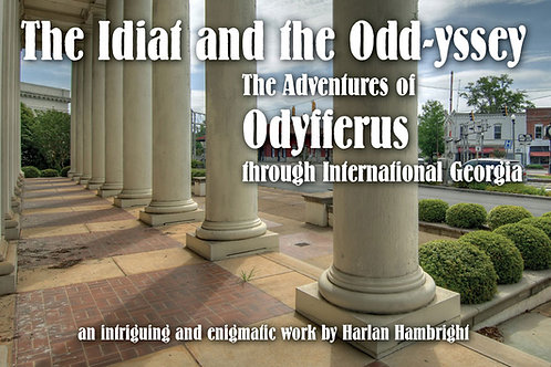 The Idiat and the Odd-yssey
