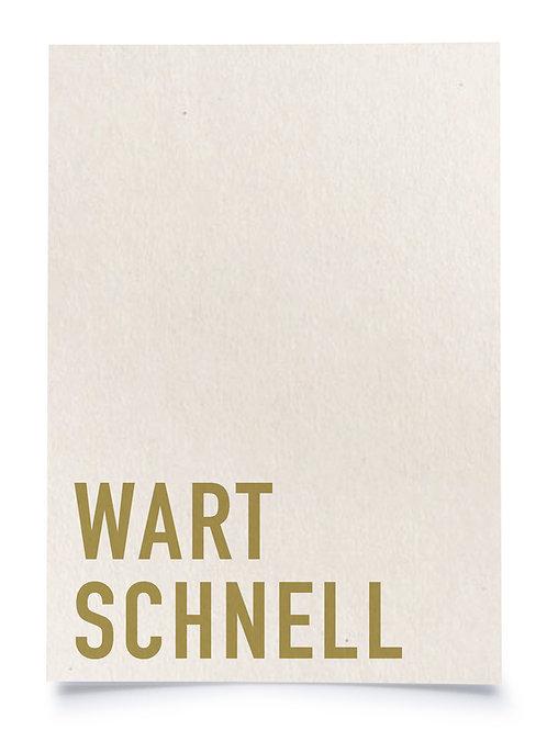 """Postkarte A6 """"WART SCHNELL"""" von Fidea Design"""