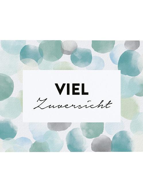 """Postkarte A6 """"VIEL ZUVERSICHT"""" von Fidea Design"""