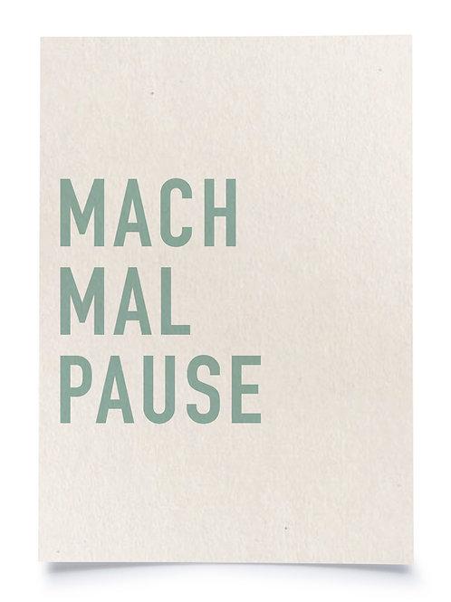 "Postkarte A6 ""MACH MAL PAUSE"" von Fidea Design"