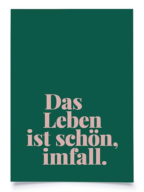 """Postkarte A6 """"DAS LEBEN IST SCHÖN, IMFALL."""" von Fidea Design"""