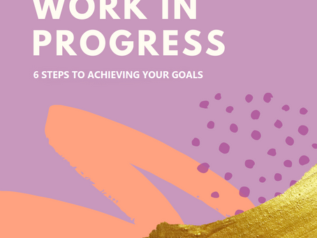 The 6 Steps To Achieving Your Goals