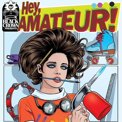 HEY, AMATEUR! Hardcover book