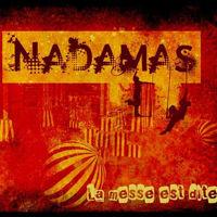 Album CD La Messe est dite écrit et composé par Nadamas, groupe français de chanson populaire et festive. Pochette cover du jewel box boitier cristal