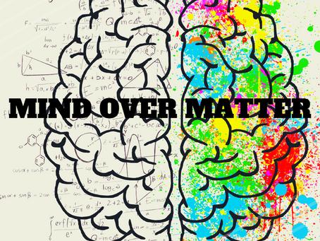 "National "" Organization Week"" Day 5 Mind Over Matter"