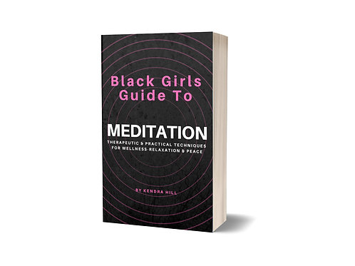 Black Girls Guide to Meditation