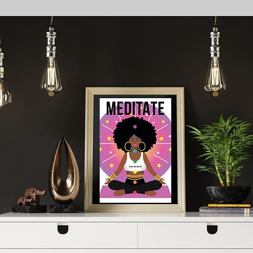 Meditate Poster (select size for pricing)