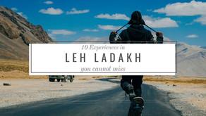 10 amazing Leh-Ladakh experiences you cannot miss