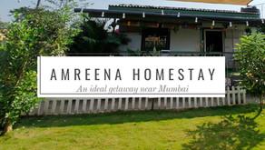 Amreena Homestay: An ideal getaway near Mumbai