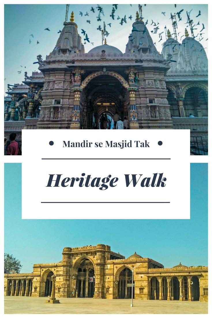 Ahmedabad Heritage walk from Swaminarayan Temple to Jama Masjid