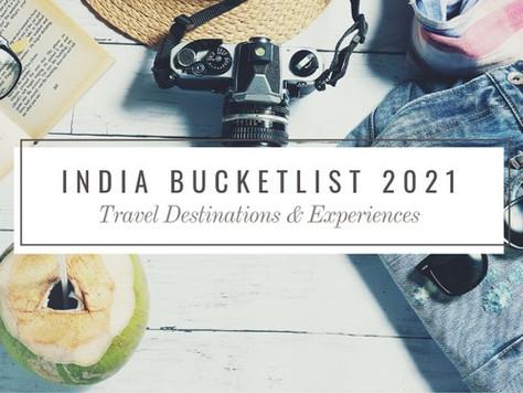 Top 8 India Travel & Experiences Bucket-list 2021