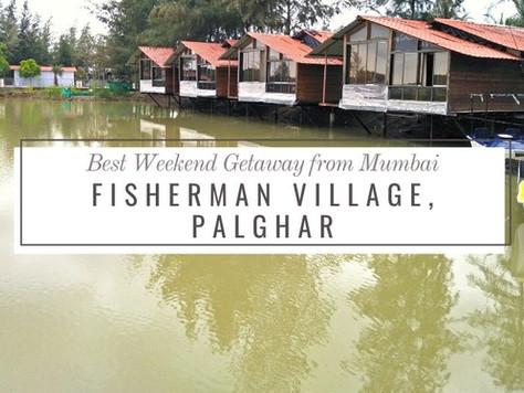 Fisherman Village: A Resort Getaway Near Mumbai
