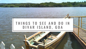 Things to see and do in Goa's paradise island - Divar Island