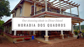 Moradia Dos Quadros: Our stunning abode in Divar Island
