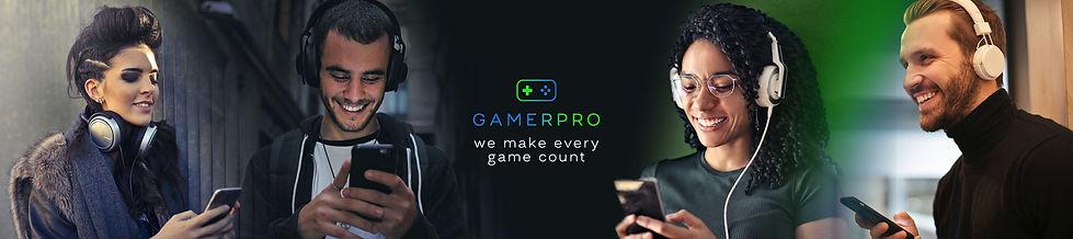 Gamerpro_make_every_game_count.jpg