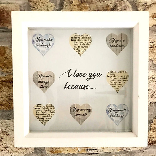 'I love you because..' for him, personalised frame