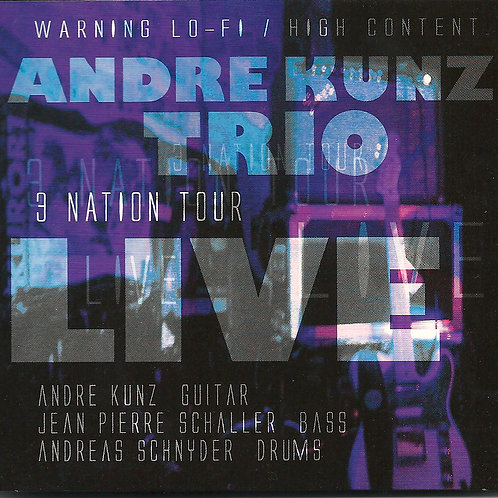 André Kunz Trio Live /  3 Nation Tour