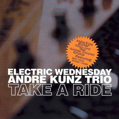 Andre Kunz Trio /  take a ride