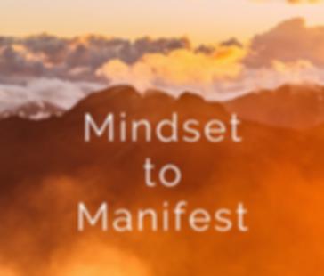Workshop Mindset to Manifest.png