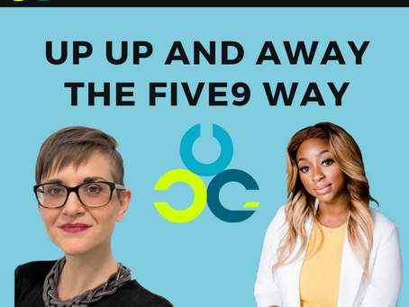 Up Up and Away - The Five9 Way