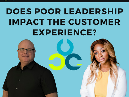 Does Poor Leadership Impact The Customer Experience? With Cameron Farrar