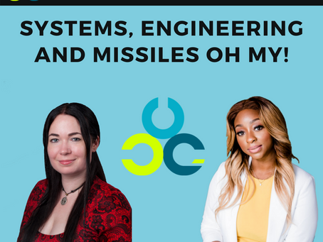 Systems, Engineering and Missiles Oh My! With Samantha Lickteig